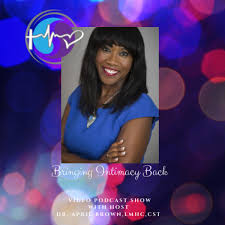 Bringing Intimacy Back with Dr. April