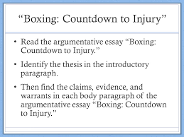 """persuasive texts claims evidence warrants thesis a thesis  """"boxing countdown to injury"""" read the argumentative essay """"boxing countdown to"""