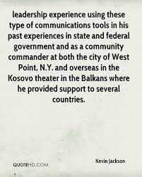 kevin jackson quotes quotehd leadership experience using these type of communications tools in his past experiences in state and federal