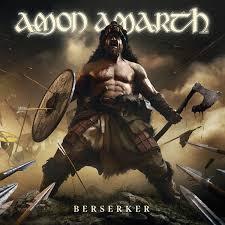 <b>Amon Amarth</b> - <b>Berserker</b> Review | Angry Metal Guy