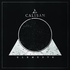 Raffy Reviews - <b>Caliban</b>: '<b>Elements</b>': A fairly solid continuation of the ...