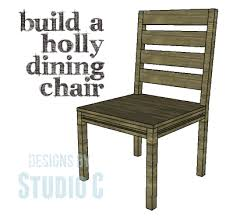 plans build holly dining chair this chair is super easy to construct using straight off the shelf lum