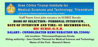 nurses job vacancy staff nurse jobs vacancy in scimst kerala kerala has invited applications for walk in interview for selection of the post research nurse temporary