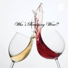 Who's Bringing Wine?