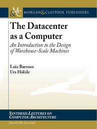 warehouse manager or warehouse supervisor docshare tips synthesis lectures on computer architecture urs houmllzle luiz andre barroso the datacenter as a computer an introduction to the design of warehouse scale