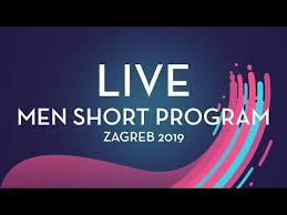 LIVE | <b>Men Short</b> Program | Zagreb <b>2019</b> - YouTube