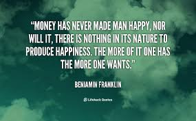 Happiness Is Not Money Quotes. QuotesGram