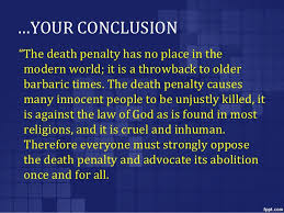 should capital punishment be brought back essay   comparative    for these reasons  capital punishment should be abolished  archaic  ancient  perjured  false  revoked