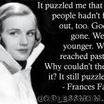 Frances Farmer Quotes. QuotesGram via Relatably.com