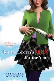 jenny green s killer junior year book by amy belasen jacob jenny greens killer junior year 9781416967927 hr