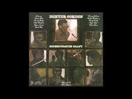 <b>Dexter Gordon</b> - <b>Sophisticated</b> Giant (Full Álbum) - YouTube