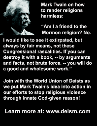 mark twain render religion harmless mark twain religion deism