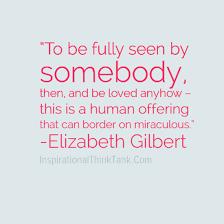 Elizabeth Gilbert Quotes About Truth. QuotesGram via Relatably.com
