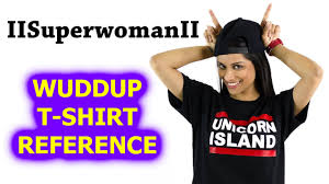wuddup t shirt reference compilation
