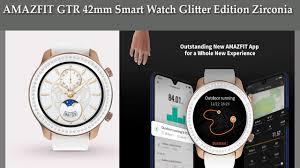 <b>AMAZFIT</b> GTR 42mm Smart Watch <b>Glitter Edition</b> Zirconia from ...