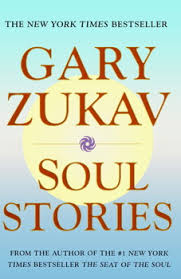 Soul Stories eBook by <b>Gary Zukav</b>, <b>Linda Francis</b> | Official Publisher ...