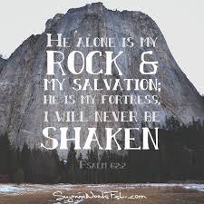 Image result for bible verse he is my rock and my salvation