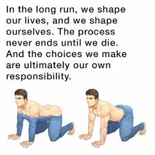 the choices we make are ultimately our own responsibility if a the choices we make are ultimately our own responsibility