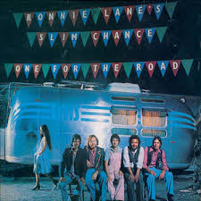 """<b>Ronnie Lane's</b> Slim Chance """"<b>One</b> For The Road"""" 1975   Rising ..."""