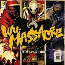 Album Review: <b>Meth</b>, <b>Ghost, and Rae</b> – Wu-Massacre ...
