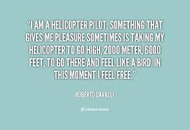 Quotes About Helicopters. QuotesGram via Relatably.com