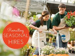 recruiting seasonal hires work while each industry is a little different many companies are looking at their seasonal hiring needs