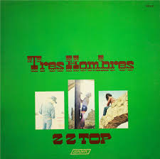 <b>ZZ Top</b> - <b>Tres</b> Hombres   Releases, Reviews, Credits   Discogs