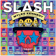 <b>Slash</b> – <b>Living The</b> Dream on Spotify
