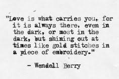 WENDELL BERRY on Pinterest | Berries, Ecology and Poem