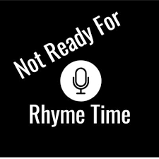 Not Ready For Rhyme Time