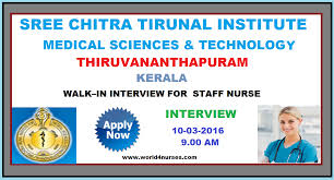 sree chitra tirunal institute for medical sciences technology walk in interview for staff nurse