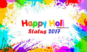 happy holi status holi greetings happy holi wishes holi happy holi 2017