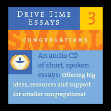 drive time essays wisdom for and by unitarian universalist cd cover drive time essays 3 small congregations an audio cd of short
