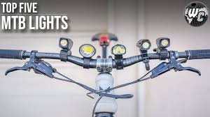 Top 5 <b>MTB</b> Night Riding Lights (It's Not Always About The Lumens ...