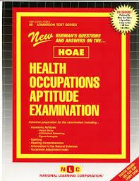 health occupations aptitude examination hoae jack rudman health occupations aptitude examination hoae jack rudman national learning corporation 9780837350981 books ca