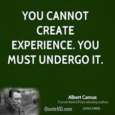 Albert Camus Experience Quotes | QuoteHD