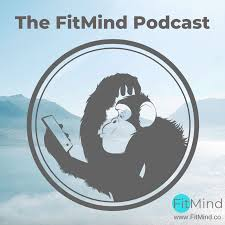The FitMind Podcast: Mental Health, Neuroscience & Mindfulness Meditation