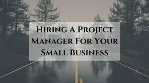 hiring a project manager for your small business trupath search to propel your small business forward there are some key considerations to keep in mind if you have not yet mulled over potential interview questions