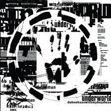 <b>Underworld</b>: <b>Dubnobasswithmyheadman</b> (20th Anniversary ...