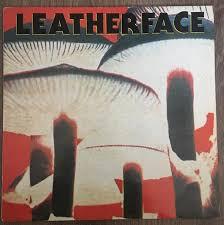 <b>Leatherface</b> - <b>Mush</b> (1991, Vinyl) | Discogs
