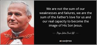 Image result for Pope John paul ii  - love