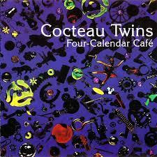 <b>Cocteau Twins</b> - <b>Four</b>-Calendar Café | Releases | Discogs