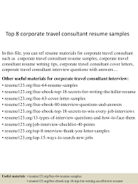 top 8 corporate travel consultant resume samples in this file you can ref resume materials junior travel consultant resume