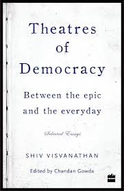 buy theatres of democracy between the epic and the everyday buy theatres of democracy between the epic and the everyday selected essays book online at low prices in theatres of democracy between the epic