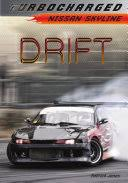<b>Drift</b>: Nissan <b>Skyline</b> - Patrick Jones - Google Books