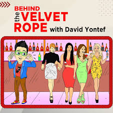 BEHIND THE VELVET ROPE