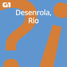 Desenrola, Rio