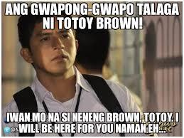 Un Categorized | ang gwapong-gwapo talaga ni totoy brown! iwan mo ... via Relatably.com