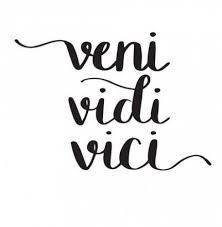 Trendy Tattoo <b>Quotes</b> Latin Veni Vidi Vici 22+ Ideas | Latin <b>quote</b> ...