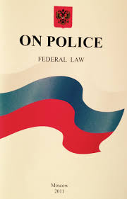 "Federal Law No 3-FZ ""On <b>Police</b>"""
